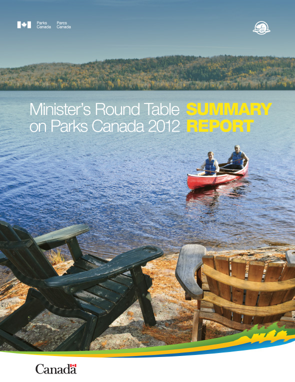 Minister's Round Table on Parks Canada 2012: Summary Report