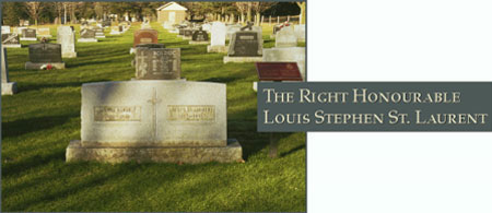 The Right Honourable Louis Stephen St. Laurent - Photograph of his grave site
