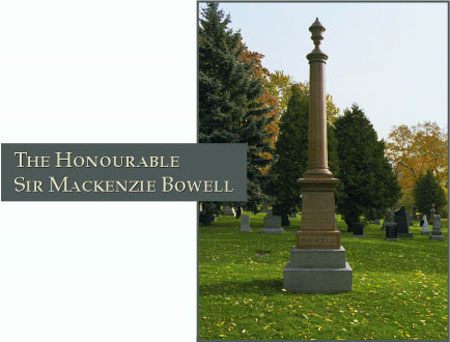 The Honourable Sir Mackenzie Bowell - Photograph of his grave site