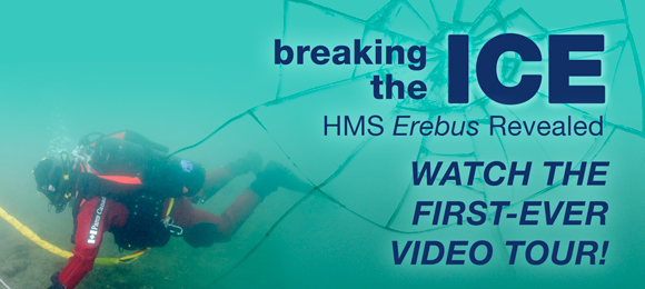Breaking the Ice: HMS Erebus Revealed. Watch the first-ever video tour!