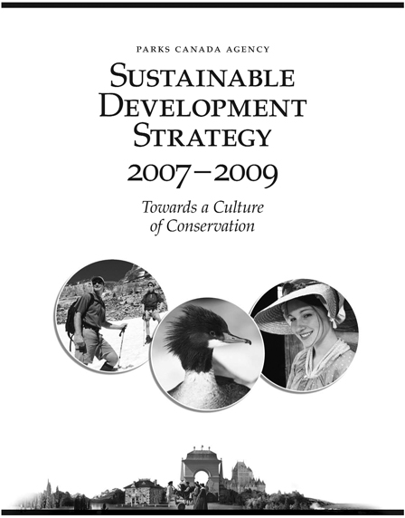 Parks Canada Sustainable Development Strategy 2007-2009