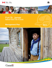 Fort St. James National HIstoric Site of Canada Management Plan 2013