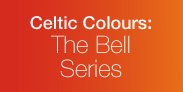 Celtic Colours: The Bell Series