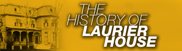The History of Laurier House