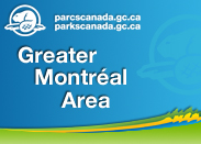 Parks Canada in the Greater Montréal Area