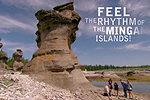 Feel the Mingan Island Rythm!