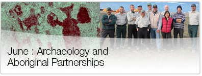 June : Archaeology and Aboriginal Partnerships