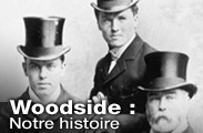 Woodside : Notre histoire
