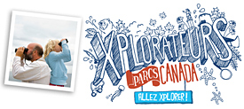 Xplorateurs de Parc Canada - Allez explorer!