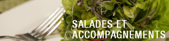 Salades et accompagnements
