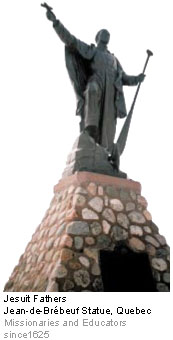 Jesuit Fathers Jean-de-Brébeuf Statue, Quebec - Missionaries and Educators since 1625
