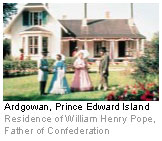 Ardgowan, Prince Edward Island - Residence of William Henry Pope, Father of Confederation