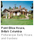 Point Ellice House, British Columbia - Picturesque Early House and Gardens