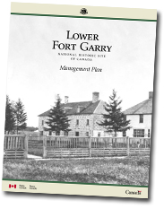 Lower Fort Garry National Historic Site Management Plan
