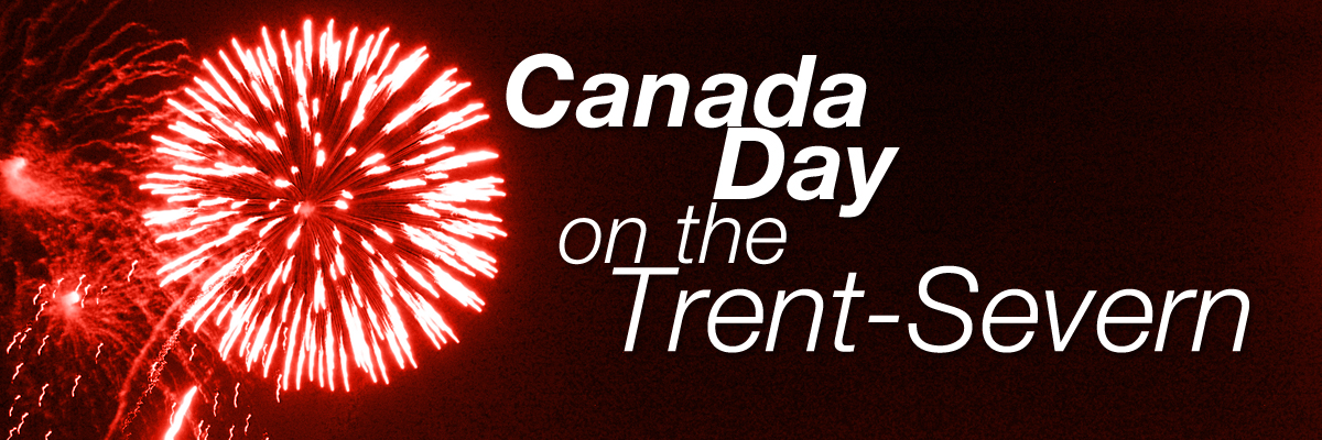 Canada Day on the Trent-Severn