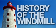 History of the Windmill