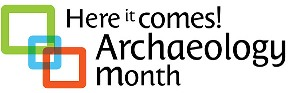 Here it comes! Archeology month