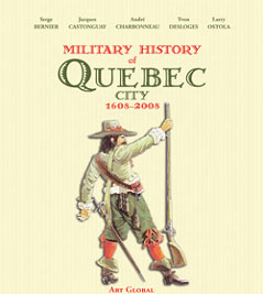 Book: Military History of Quebec City, 1608-2008 brochure