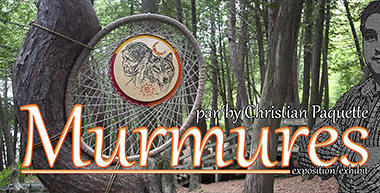 Murmures, exhibit by Christian Paquette