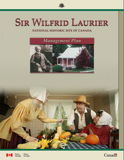 Sir Wilfrid Laurier National Historic Site of Canada - Management Plan