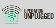Operation Unplugged