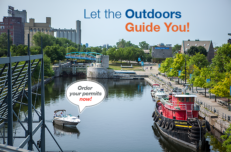 Let the Outdoors Guide You! Order your permits now!