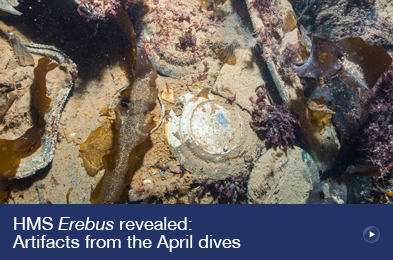HMS Erebus Revealed - Artifacts from the April Dives