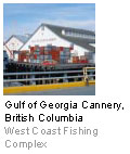 Gulf of Georgia Cannery, British Columbia - West Coast Fishing Complex
