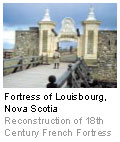 Fortress of Louisbourg, Nova Scotia - Reconstruction of 18th Century French Fortress