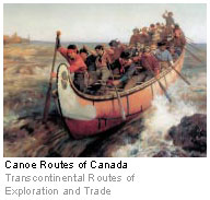 Canoe Routes of Canada - Transcontinental Routes of Exploration and Trade
