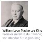 Photo de William Lyon Mackenzie King Premier ministre du Canada; son mandat fut le plus long