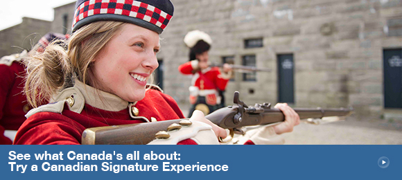 See what Canada's all about: try a Canadian Signature Experience